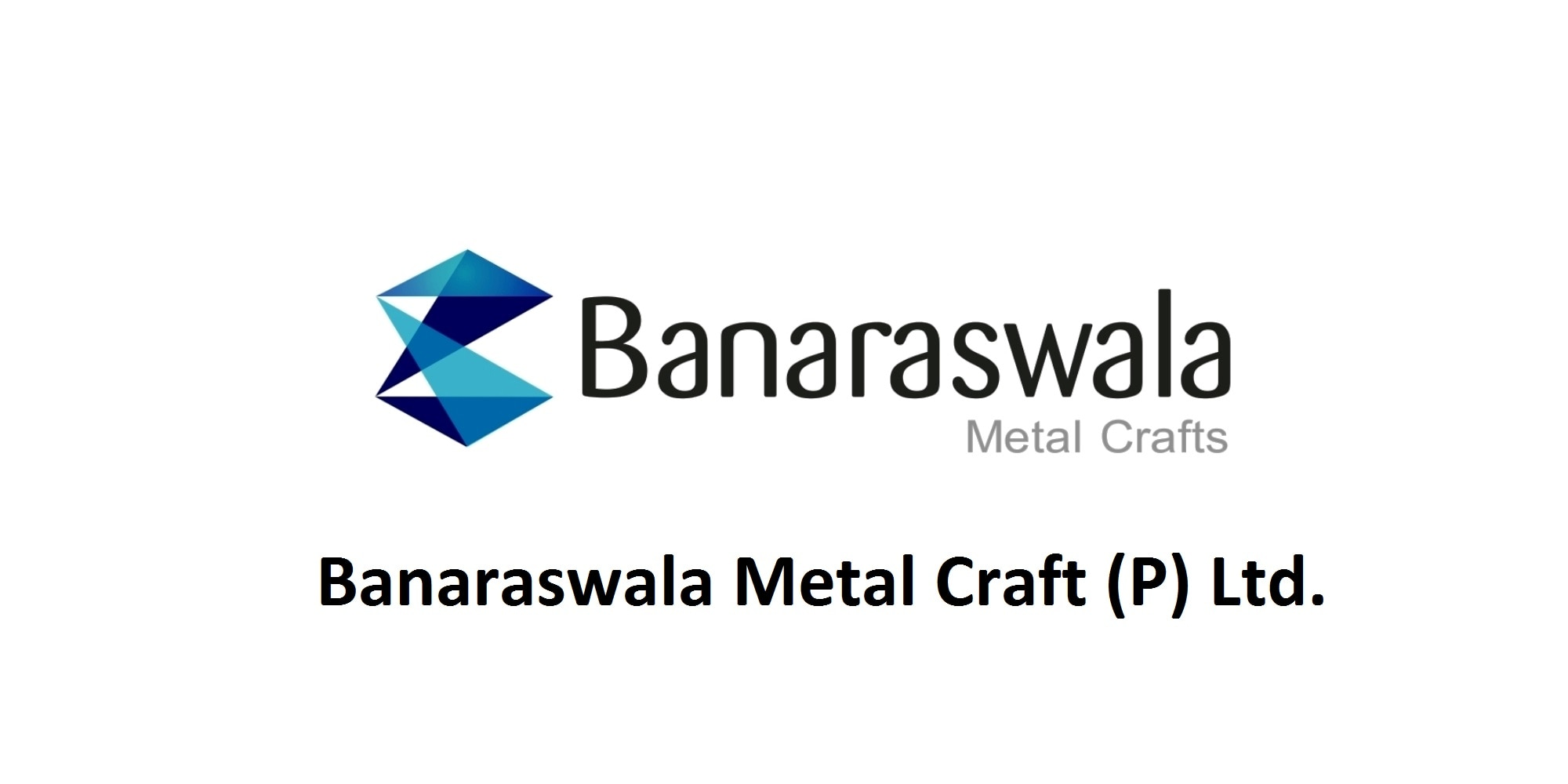 Banaraswala Metal Craft (P) Ltd.  Call Us - 9362273366, 9894106012