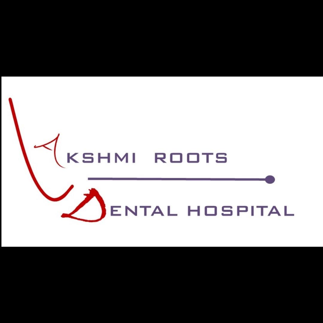 Lakshmi Roots Dental Hospital And Implant Centre