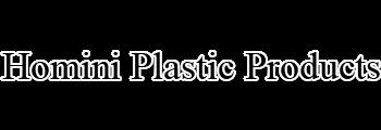 Homini Plastic Products